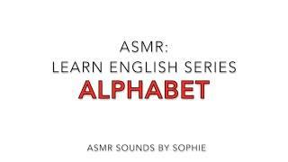 ASMR Learn English Alphabet