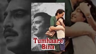 Tumhare Bina Hindi Movie