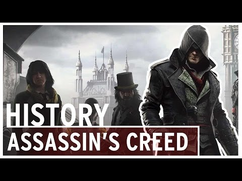 History of - Assassin's Creed (2007-2016)