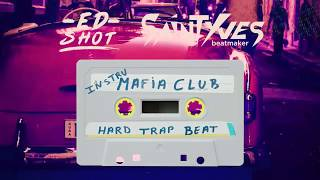 "Instru Hip-hop ""Mafia Club"" // Ed Shot & SaintYves"