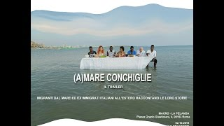 AMARE CONCHIGLIE TRAILER