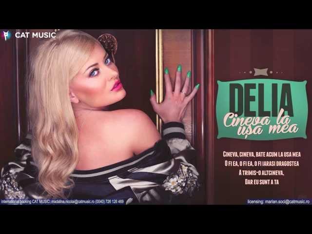 Delia - Cineva La Usa Mea (Official Single)