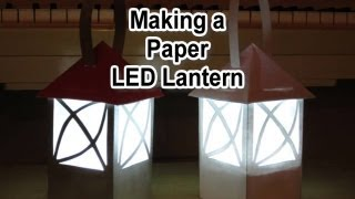 Making A Paper Led Lantern Video