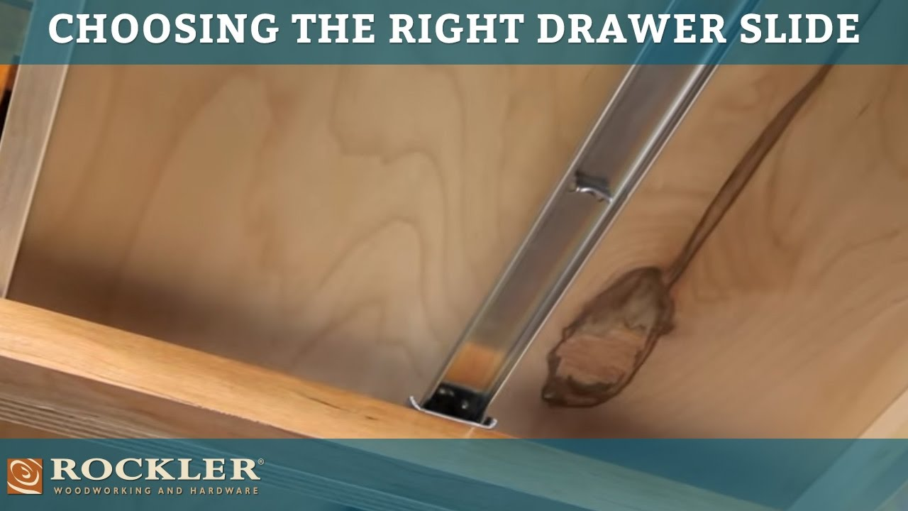 Drawer Slide Tutorial Choosing The Right Drawer Slide