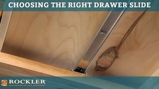 Drawer Slide Tutorial: Choosing the Right Drawer Slide