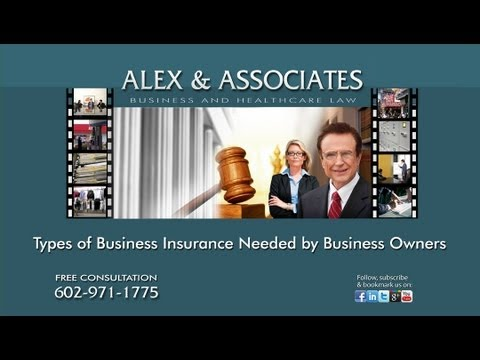 Business Law:  Types of Insurance Business Owners Need