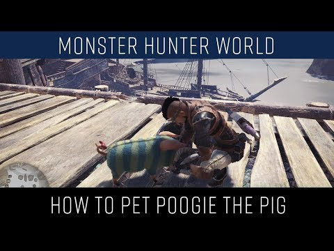 Monster Hunter World how to pet Poogie the pig