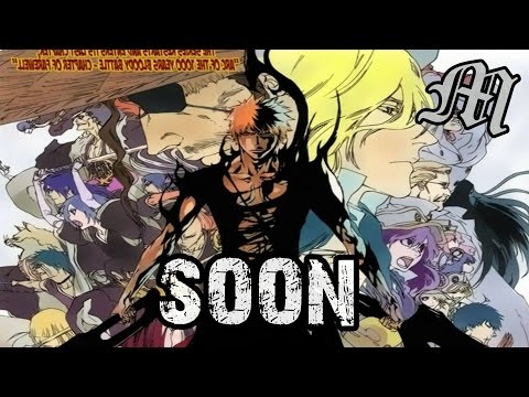 The End of Bleach: Plot Points That Need Addressed (2014)