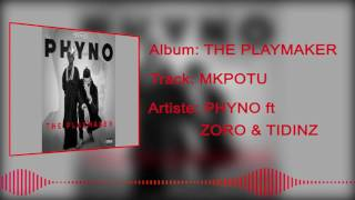 Phyno - Mkpotu [Official Audio] ft. Zoro, Tidinz
