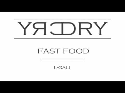 Dry Cry - Fast Food - L-Gali  /Ice Cube - Why We Thugs remix