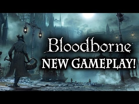 Bloodborne New Gameplay On PS4! New Details: Weapons. Combat. Regain System. and Screenshots!