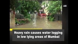 Heavy rain causes water logging in low lying areas of Mumbai - Maharashtra News