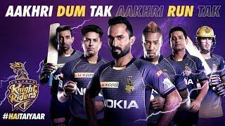 KKR Hai Taiyaar   Kolkata Knight Riders   IPL 2019