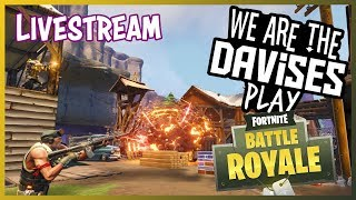Fortnite with Friends!!!!!!!!!! | We Are The Davises Live Stream