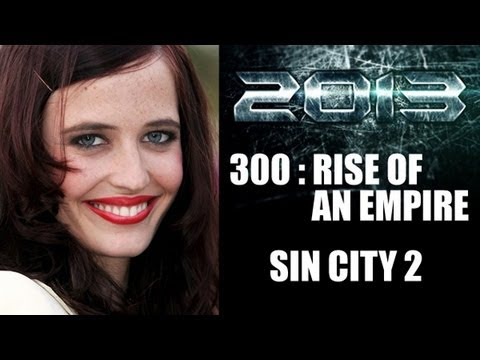 Sin City 2 A Dame to Kill For, 300 Rise of an Empire : Eva Green 2013 - Beyond The Trailer