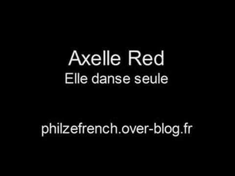 Axelle Red - Elle Danse Seul