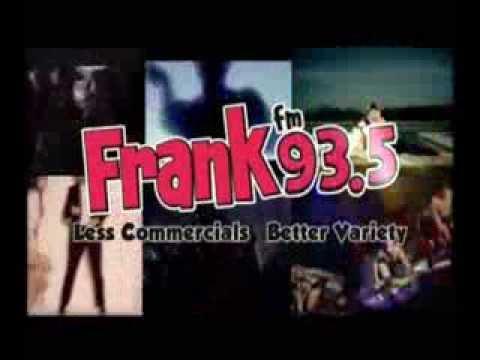 Frank-FM @ 93.5 Commercial