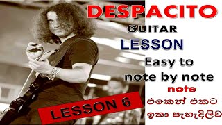 DESPACITO GUITAR LESSON-Luis Fonsi Daddy Yankee -(sinhala )By SANIDHAPA SHAN DIAS GUITAR LESSON 6