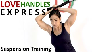 Love Handles Express Workout (Suspension Training)