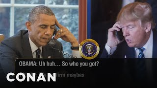 Trump Calls Obama To Talk Inauguration Guests  - CONAN on TBS
