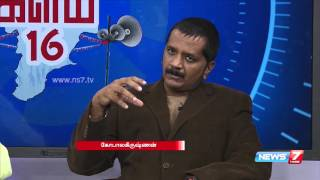 Circulation of Black Money during election | Kalam 2016 | News7 Tamil