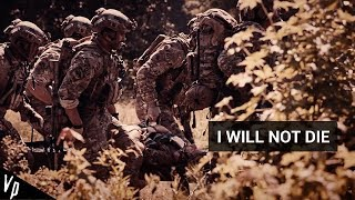 Download Lagu I Will Not Die || Special Forces Motivation || 2018ᴴᴰ Gratis STAFABAND