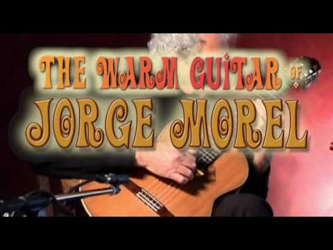 The Warm Guitar of Jorge Morel DVD