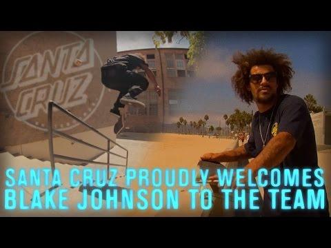 "Santa Cruz: Blake Johnson ""Welcome to the Team"""