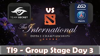 Secret vs PSG.LGD | The International 2019 | Dota 2 TI9 LIVE | Group Stage Day 3