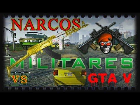 GTA V ONLINE 1.20 NARCO vs RETEN ESTILO MATONES
