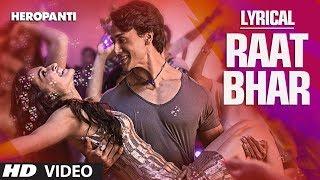 download lagu Heropanti : Raat Bhar Full Song    gratis