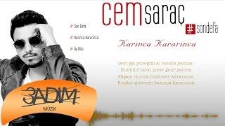 Cem Saraç - Karınca Kararınca (Official Lyric Video)