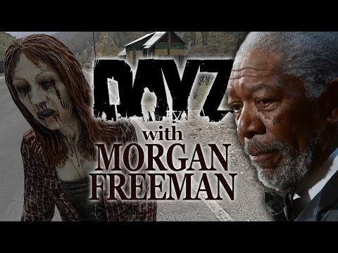 Morgan Freeman's Day Z Deathwish