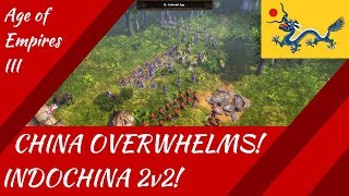 China Overwhelms! Indochina 2v2! Age of Empires III