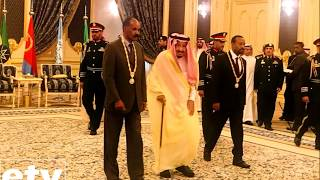 President Eretrea and Prime minster Ethiopia got the highest honor from Saudi Arabia