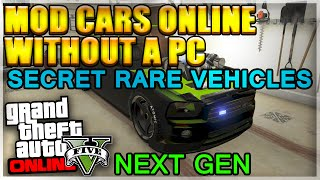 """GTA 5 Glitches Rare Modded Vehicles 1.20 """"Mod Cars Without A PC"""" Xbox One PS4 Glitches 1.19"""