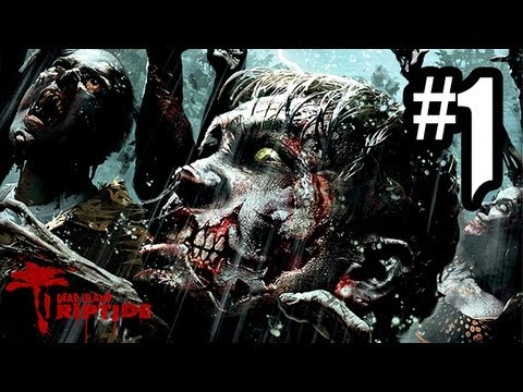 Dead Island Riptide - Gameplay Walkthrough Part 1 - Prologue / Intro (Xbox 360/PS3/PC HD)