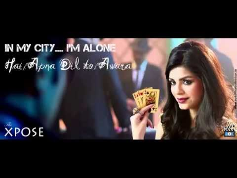 Hai Apna Dil To Awara (The Xpose)- Full Song with Lyrics