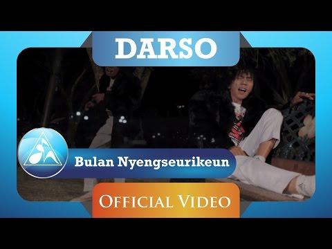 DARSO - Bulan Nyengseurikeun (Official Video Music)