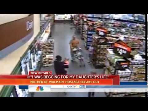 Mom of tot taken hostage at Wal Mart I begged for her life