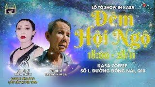 """[LIVE] Gánh lô tô Hương Nam - Lô Tô in Kasa chủ đề """" Đêm Hội Ngộ """""""