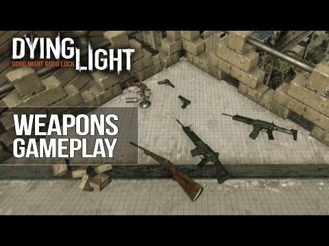 Dying Light - All Weapons/Firearms Showcase (Guns ONLY) Including Anti-Gadoid Gun