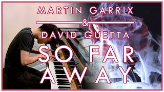 Martin Garrix & David Guetta - So Far Away (feat. Jamie Scott, Romy Dya) (Piano Cover | Sheet Music)