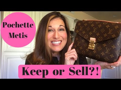 Louis Vuitton Reveal: Keep or Sell the Pochette Metis?? (2018)