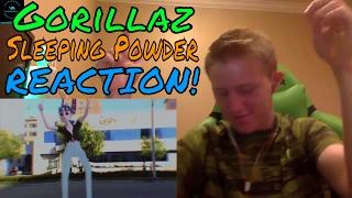 Gorillaz Sleeping Powder REACTION