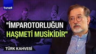 Türk Kahvesi - 28.10.2018 (Murat Bardakçı)