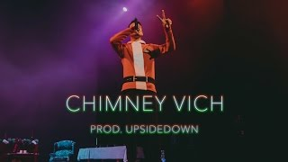 Mickey Singh - Chimney Vich ft. Jus Reign & Babbulicious (prod. by UpsideDown)