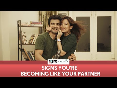 FilterCopy | Signs You Are Becoming Like Your Partner | Ft. Ayush Mehra and Barkha Singh thumbnail