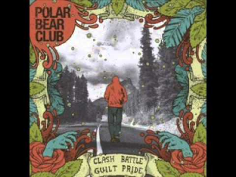 Polar Bear Club - Ill Never Leave New York