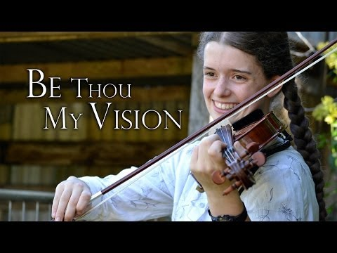 Traditional - Be Thou my vision
